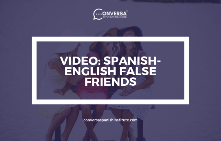 CONVERSA Spanish english false friends