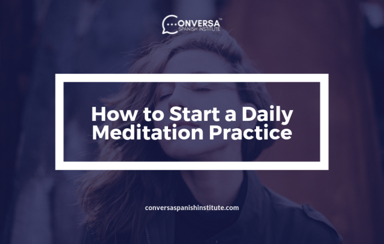 CONVERSA Covers How to Start a Daily Meditation Practice